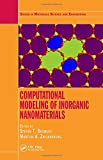 img - for Computational Modeling of Inorganic Nanomaterials (Series in Materials Science and Engineering) book / textbook / text book