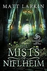 The Mists of Niflheim (The Ragnarok Era Book 2)