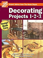Decorating Projects 1-2-3 (Home Depot 1-2-3)