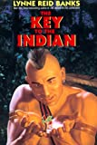 The Key to the Indian, Lynne Reid Banks, 0380977176