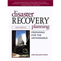 Disaster Recovery Planning: Preparing for the Unthinkable (3rd Edition)