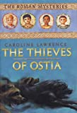 The Thieves of Ostia: The Roman Mysteries, Book I