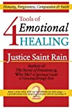 4 Tools of Emotional Healing, Justice Saint Rain, 1888547529