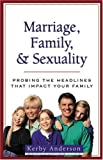 Marriage, Family, and Sexuality, , 0825420318