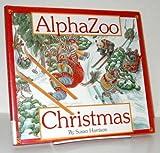 AlphaZoo Christmas, Susan Harrison, 0824986237