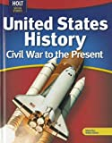 Holt McDougal United States History - Civil War to the Present, Deverell, 0030995507