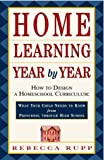 Home Learning Year by Year, Rebecca Rupp, 0609805851