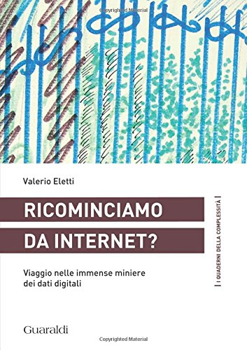 Scarica Ricominciamo Da Internet Viaggio Nelle Immense