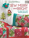 Sew Merry and Bright, Linda Lum DeBono, 1604681802