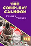 The Compleat Calhoon, Fender Tucker, 1605430617