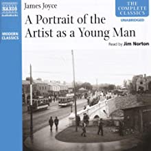 A Portrait of the Artist as a Young Man Audiobook by James Joyce Narrated by Jim Norton
