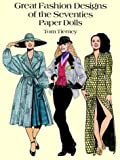 Great Fashion Designs of the Seventies Paper Dolls (Dover Paper Dolls)