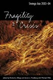 img - for Strategic Asia 2003-04: Fragility and Crisis book / textbook / text book