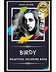 Birdy Beautiful Coloring Book: Stress Relieving Adult Coloring Book for All Ages