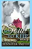 My Soul to Keep: Arion (Volume 3)