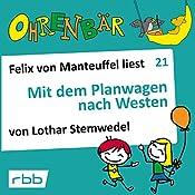 Mit dem Planwagen nach Westen (Ohrenbär 21)   Lothar Stemwedel