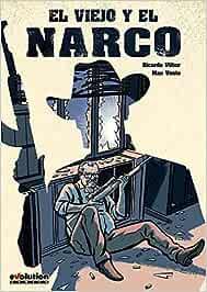 El Viejo y el Narco: Amazon.es: Ricardo Vílbor, Max Vento, Ricardo ...