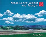 Frank Lloyd Wright and Taliesin, Frances Nemtin, 0764912615