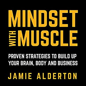 Mindset with Muscle Hörbuch