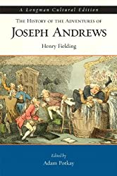 History of the Adventures of Joseph Andrews, The, A Longman Cultural Edition for History of the Adventures of Joseph Andrews