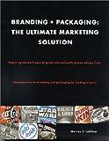 Branding and Packaging, Murray J. Lubliner, 0971836701
