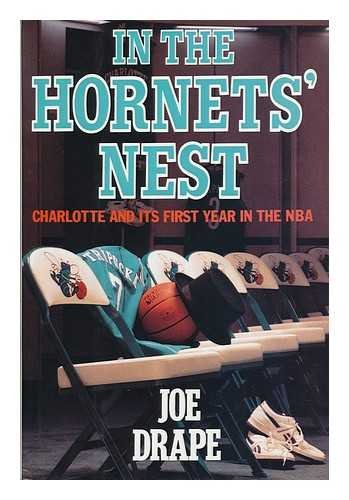In the Hornets' Nest: Charlotte and Its First Year in the Nba