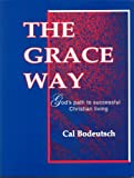 The Grace Way, Calvin Bodeutsch, 0898140633