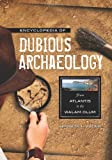 Encyclopedia of Dubious Archaeology, Kenneth L. Feder, 0313379181