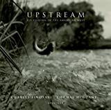 Upstream, Charles Lindsay and Thomas McGuane, 0893818895