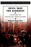 img - for Devil Take the Hindmost: A History of Financial Speculation book / textbook / text book
