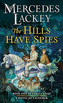 The Hills Have Spies by Mercedes Lackey science fiction and fantasy book and audiobook reviews