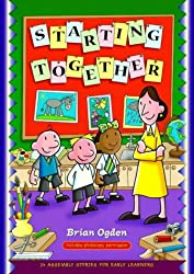 Starting Together: Twenty-Four Assembly Stories for Early Learners