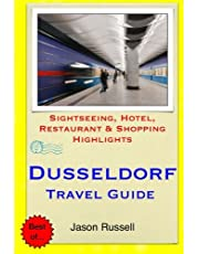 Dusseldorf Travel Guide: Sightseeing, Hotel, Restaurant & Shopping Highlights