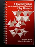 X-Ray Diffraction and the Identification and Analysis of Clay Minerals, Moore, Duane M. and Reynolds, Robert C., 019505170X