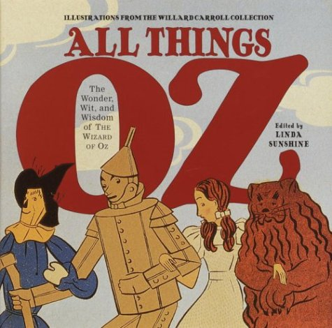 Download All Things Oz: The Wonder, Wit, and Wisdom of The Wizard of Oz pdf epub