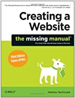 Creating a Website: The Missing Manual, 3rd Edition Front Cover