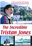 The Incredible Tristan Jones