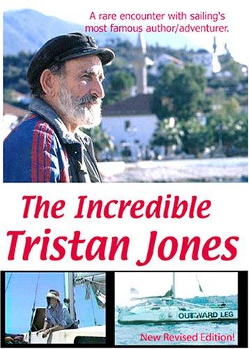 The Incredible Tristan Jones by SEA-TV