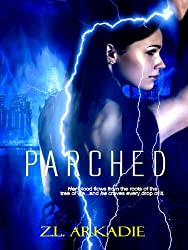 Parched, A Vampire Romance (Parched, Book 1) (English Edition)