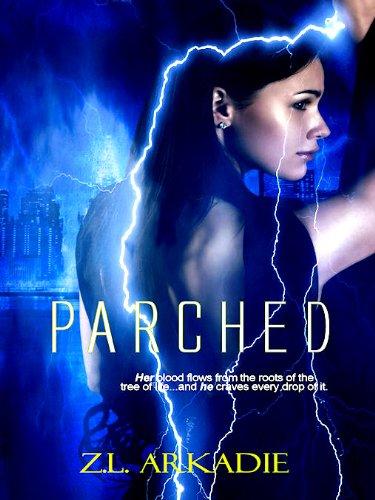 Parched, A Vampire Romance