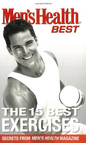 Men's Health Best The 15 Best Exercises
