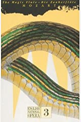 The Magic Flute: English National Opera Guide 3 (English National Opera Guides) (English and German Edition) Paperback