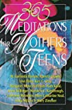 img - for 365 Meditations for Mothers of Teens book / textbook / text book