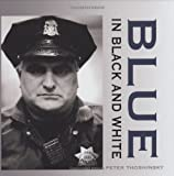 Blue in Black and White, Pete Thoshinsky, 1596520388