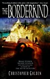 The Borderkind, Christopher Golden, 0553383272