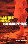 Kate Martinelli, tome 3 : Kidnapping par King