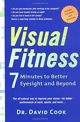 Visual Fitness: 7 Minutes to Better Eyesight and Beyond