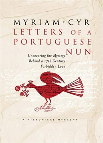 Letters Of A Portuguese Nun Uncovering The Mystery