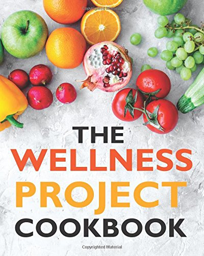 The Wellness Project Cookbook