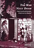The War Next Door, Judith Large, 1869890973